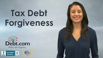 What Is Tax Debt Forgiveness