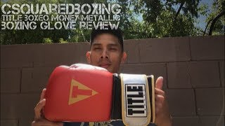 16 Ounce Title Boxeo Money Metallic Boxing Glove Review