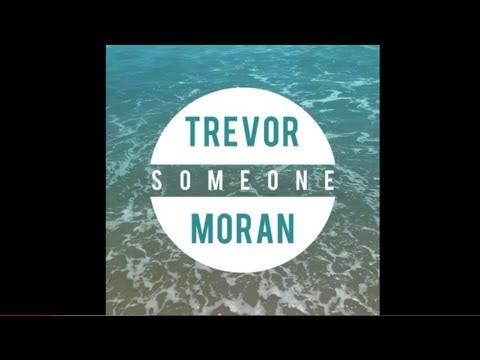 Trevor Moran - Someone (Audio)