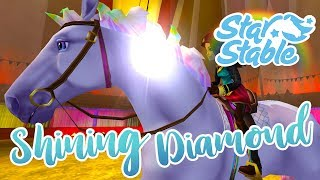 Shining Diamond Star at the Circus!! 🐴🌟 Star Stable Online