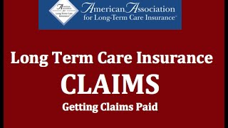 Long Term Care Insurance Claims - Get Claims Paid