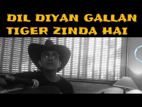 ☆ DIL DIYANGALLAN- Guitar chords Lesson  TIGERZINDA HAI   SALMAN KHAN  KATRINA KAIF..
