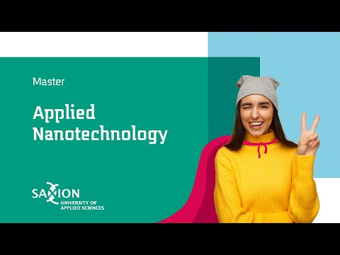Applied Nanotechnology | Saxion University of Applied Sciences #studyinholland