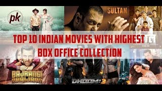 TOP 10 INDIAN MOVIES WITH HIGHEST BOX OFFICE COLLECTION | All TIME | The TOP 10 Show