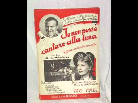 Io non posso cantare alla luna C A Bixio   1943
