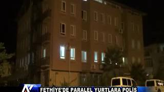 AYTV AYDIN FETHIYE'DE PARALEL YURTLARA OPERASYON