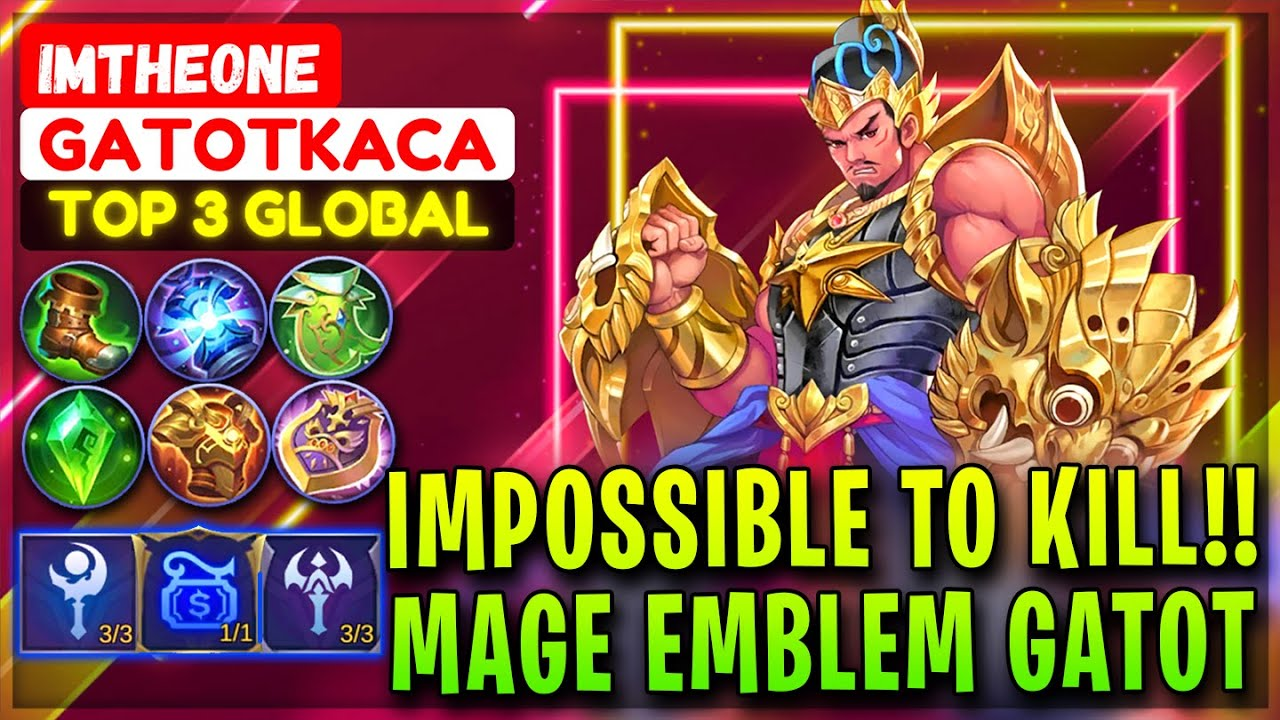 Impossible To Kill !! Mage emblem Gatot Build [ Top 3 Global Gatotkaca ] ImTheOne - Mobile Legends