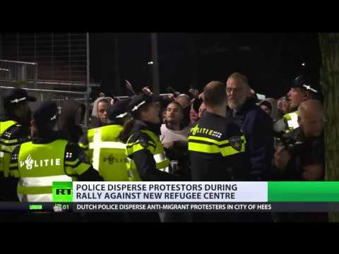 'Too many migrants': Anti-refugee rally in Dutch town turns violent