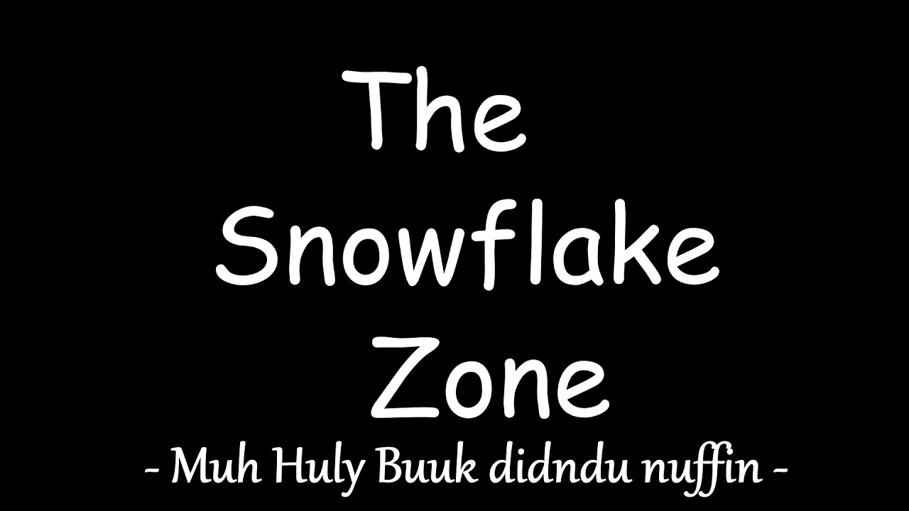 the snowflake zone ep 3 muh huly buuk didndu nuffin youtube