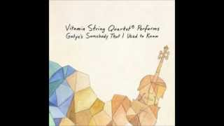 Somebody That I Used to Know Vitamin String Quartet (Gotye)