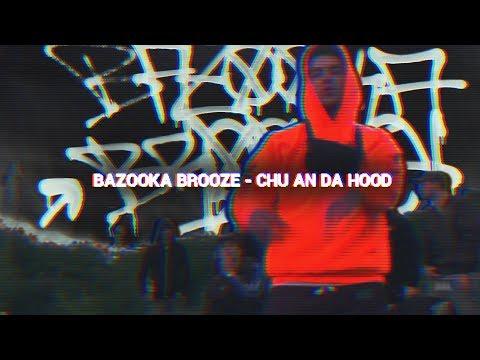 Brooze - Chu an da Hood  (Musik Video)