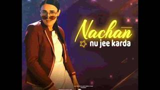 Nachan nu jee karda - Angrezi Medium (Lyrics)