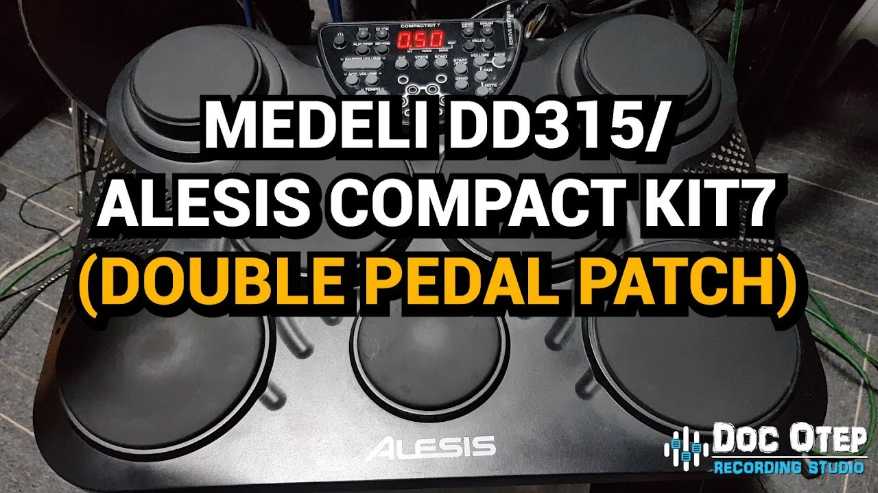 Double Pedal Medeli Dd315 Alesis Compact Kit7 Youtube