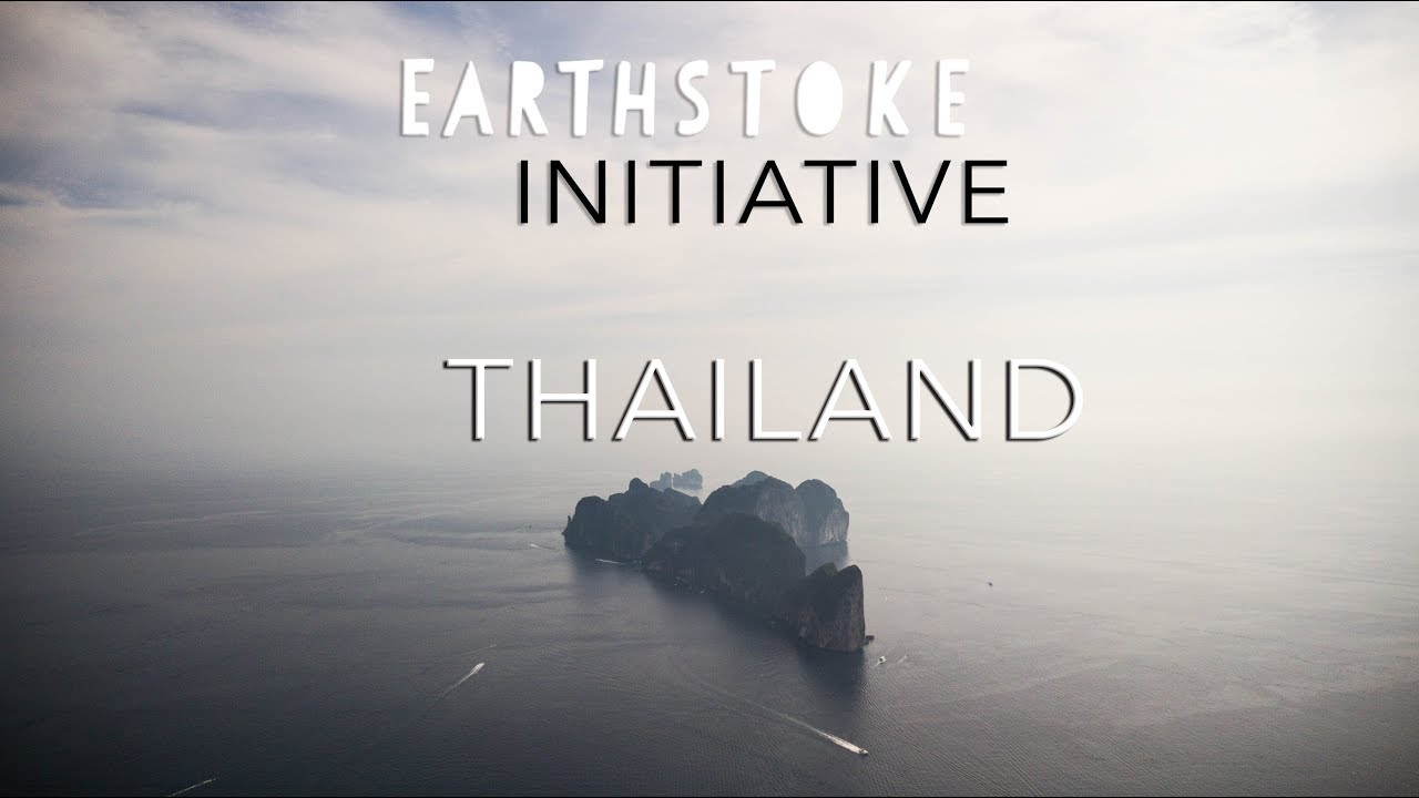 Earthstoke Initiative - THAILAND