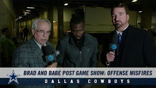 Brad and Babe Post Game Show: Offense Misfires | Dallas Cowboys 2018