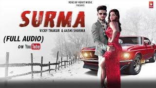 Surma (Audio) | Vicky Thakur | Most Popular Punjabi Songs 2018 | VOHM