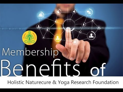 Membership Benefits of Holistic Naturecure & Yoga Research Foundation | By Madhav Kirti Das