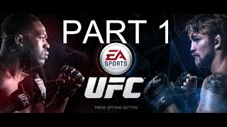 UFC (Ultimate Fighting Championship) Gameplay Part 1 (PS4)