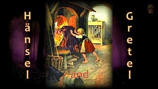 HÄNSEL & GRETEL - Version: 'ObsoleteOddity' - Brothers Grimm