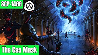 SCP-1499 The Gas Mask | safe | extradimensional / humanoid / clothing