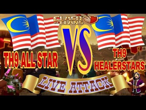 Live Attack TH9 ALL STAR VS TH9 HEALERSTARS clash of clans malaysia