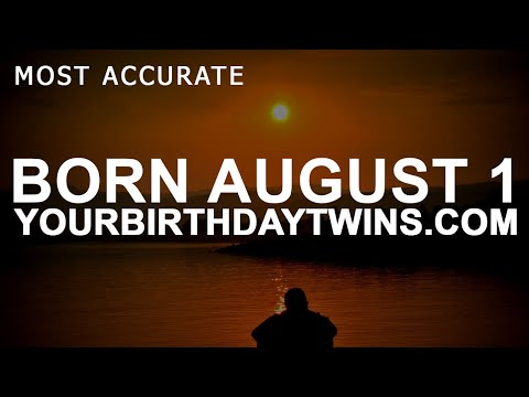 Born on August 1 | Birthday | #aboutyourbirthday | Sample