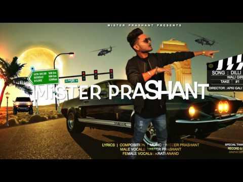 DILLI WALI GIRL- Mister Prashant -Ft Kriti | New Urban Hindi Song 2017 -motion Poster Teaser .