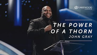 John Gray - The Power of the Thorn
