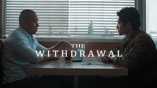 The Withdrawal- Action Short Film