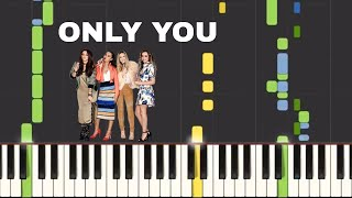 Only You - Cheat Codes & Little Mix On PIano