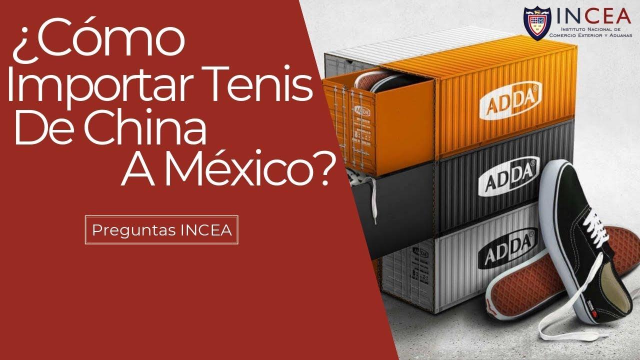 78ce4bc3 Cómo Importar Tenis De China A México? | Preguntas INCEA - YouTube
