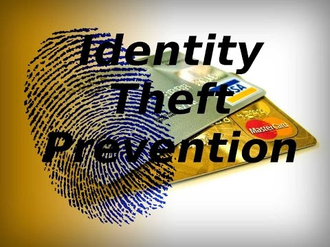 Prevent Iden Theft Protect Yourself Now
