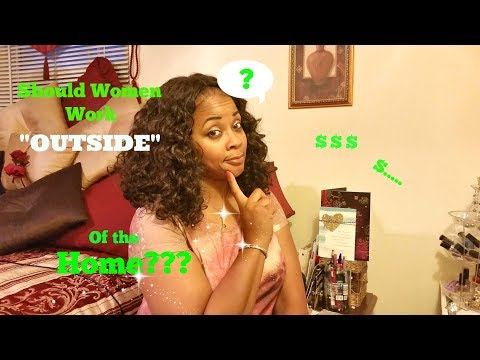 Should Married Women Work Outside of the Home ~ Tuesday Talks With Tracie