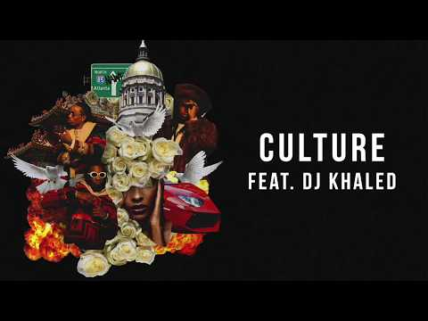 Migos  Culture ft DJ Khaled Audio Only