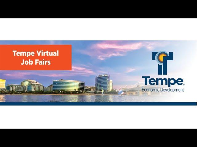 Tempe Virtual Job Fair  Dec 8, 2020