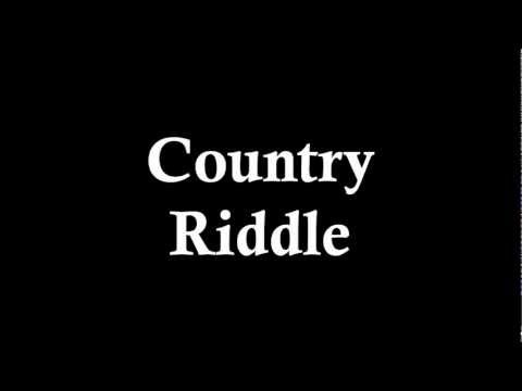 Country Riddle (Original Song) By Jonathan Hall