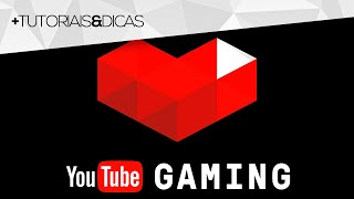 Como fazer live no YouTube Gaming - Tutorial