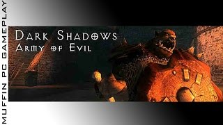 Dark Shadows   Army of Evil PC Gameplay Test