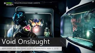 Sanctuary Onslaught Run : May 3, 2018 - Warframe with the Giant Bomb Community
