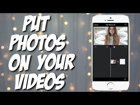 HOW TO PUT PHOTOS ON YOUR VIDEOS (IPHONE)