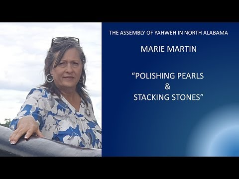 MARIE MARTIN   POLISHING PEARLS AND STACKING STONES