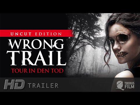 Wrong Trail - Tour in den Tod (HD Trailer Deutsch)