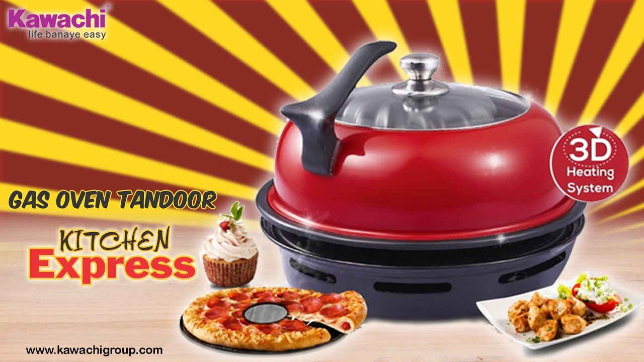 kawachi kitchen express gas oven tandoor - Kitchen Express