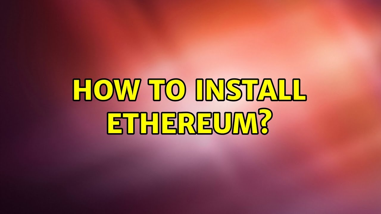 ubuntu ethereum install