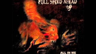 FULL SPEED AHEAD - All In Me 2007 [FULL ALBUM]