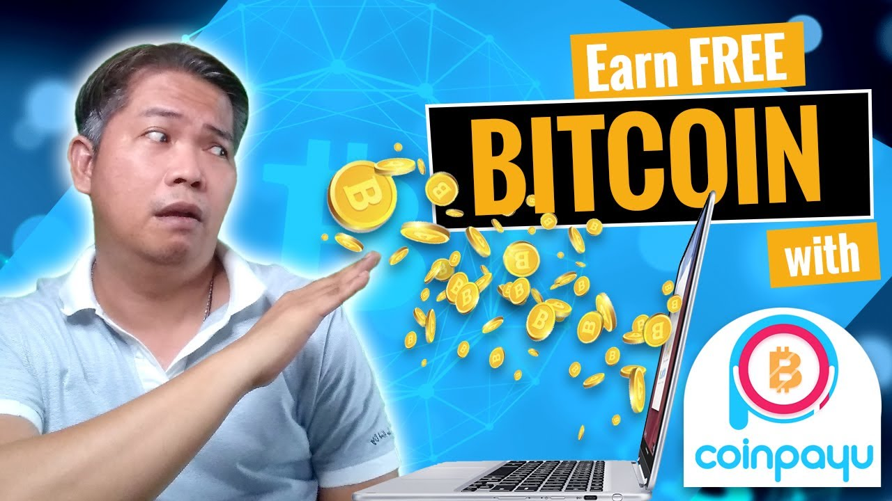 Earn Free Bitcoins with CoinPayU + Withdrawal