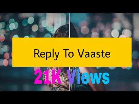 Reply To Vaste | Tushar Arora | WhatsApp Status - Rahuldamai (2019)
