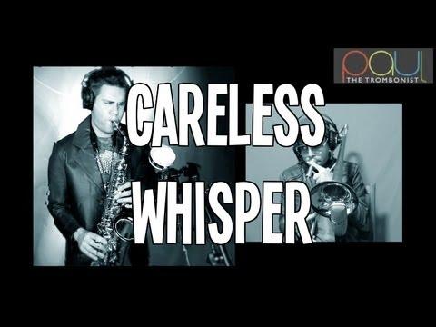 Careless Whisper - George Michael & Wham Cover - Trombone & Saxophone