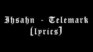 Ihsahn - Telemark - ( norwegian lyrics )