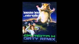 Beastie Boys - Intergalactic ( DaMistaX Dirty RemiX )